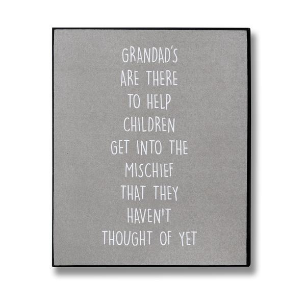 Grandads Mischiefs Plaque