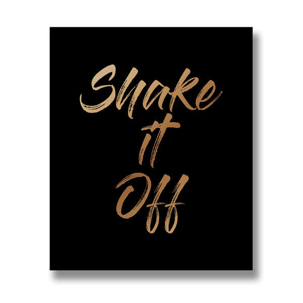 Shake It Off Gold Foil Plaque