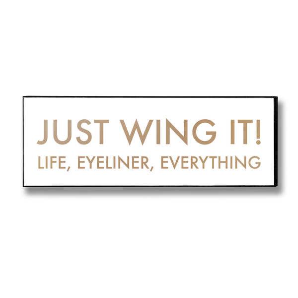 Just Wing It Gold Foil Plaque