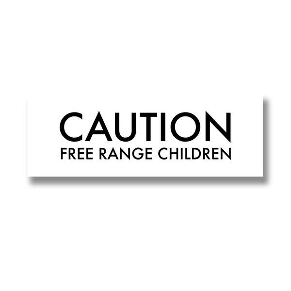 Caution Free Range Children Metallic Detail Plaque