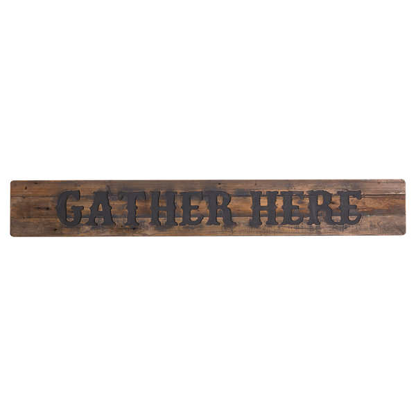 Gather Here Rustic Wooden Message Plaque