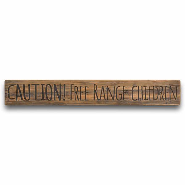 Free Range Children Rustic Wooden Message Plaque