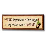 Wine  Improves  With  Age  Plaque