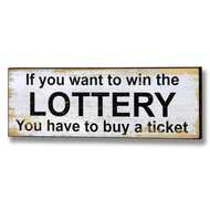 To  Win  The  Lottery  Buy  A  Ticket  Plaque
