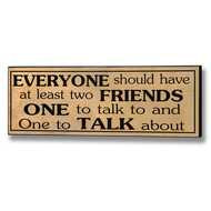 Everyone  Should  Have  At  Least  Two  Friends  Plaque