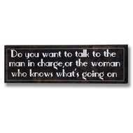 Man In Charge Plaque