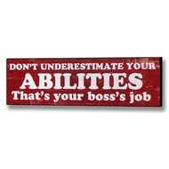 Don't  Underestimate  Your  Abilities  Plaque