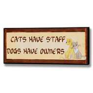 Dogs  Have  Owners  Plaque