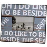 I  Do  Like  To  Be  Beside  The  Seaside  Photo  Frame