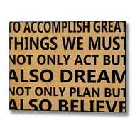 To  Accomplish  Great  Things...  Motivational  Plaque