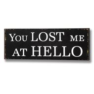 You  Lost  Me  At  Hello  Plaque