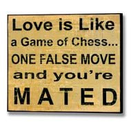 Love  Is  Like  A  Game  Of  Chess  Plaque