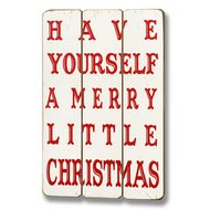 Have  Yourself  A  Merry  Little  Christmas  Plank  Style  Plaque