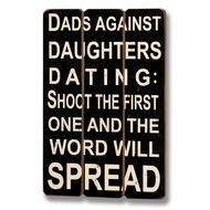 Dads  Against  Daughters  Dating  Plank  Style  Plaque