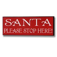 Red  Santa  Please  Stop  Here  Christmas  Plaque