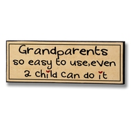 Grandparents  -  So  Easy  To  Use  Plaque