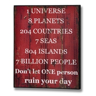 Don't  Let  One  Person  Ruin  Your  Day  Plaque