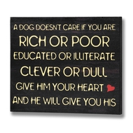 A Dog Doesn't Care Plaque