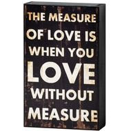 Measure  Of  Love  Shelf  Plaque