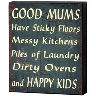Good  Mums  Shelf  Plaque