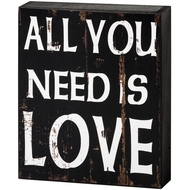 All  You  Need  Shelf  Plaque