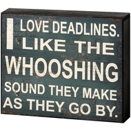 Deadlines  Shelf  Plaque