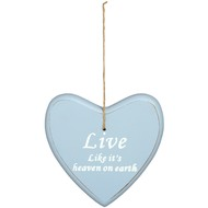Live  Like  It's  Heaven  On  Earth  Hanging  Heart