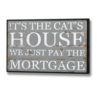 It's the Cat's House... Plaque