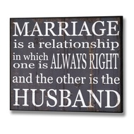 Marriage  Is  A  Relationship  In  Which...  Plaque