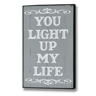 You light up my life Plaque