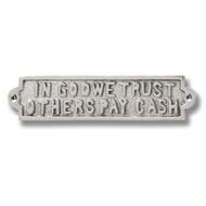Nickel In God We Trust.. door plaque