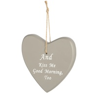 And Kiss Me Good Morning Too Large Hanging Heart