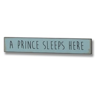 A Prince Sleeps Here Plaque