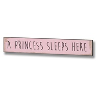 A Princess Sleeps Here Plaque