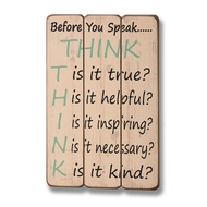 Think Before You Speak Plaque