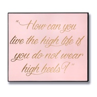 High Heels Gold Foil Plaque
