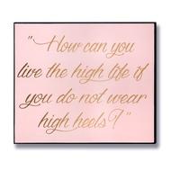 High Heels Gold Foil Plaque