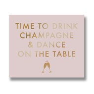 Time To Drink Champagne Metallic Detail Plaque