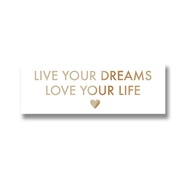 Live Your Dreams Metalic Detail Plaque