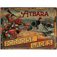 Atbara  Porpoise  Laces  Tin  Sign
