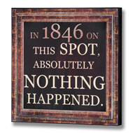 Nothing  Happened  Plaque